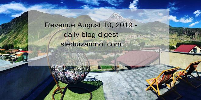 Revenue August 10, 2019